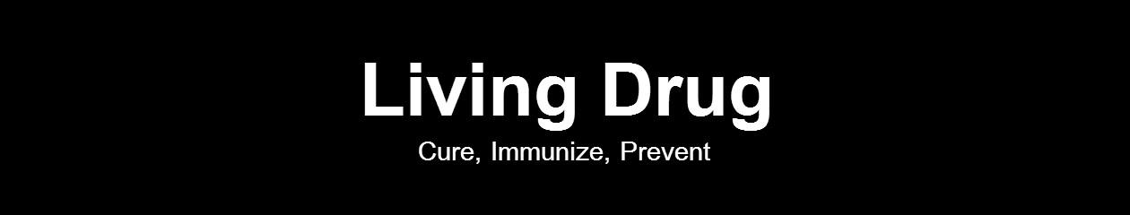Living Drug